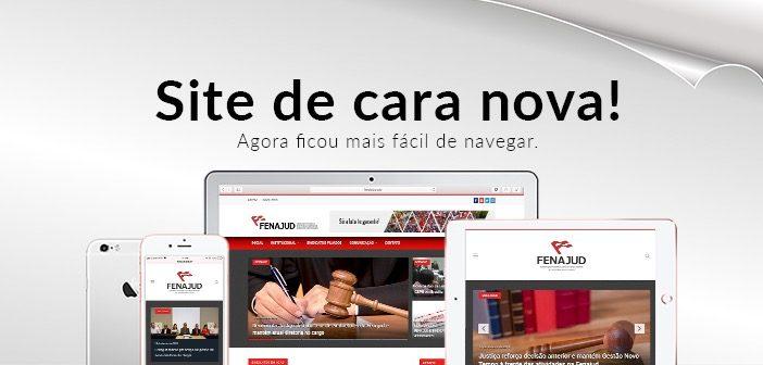 Fenajud lança novo site mais ágil e atual para a categoria