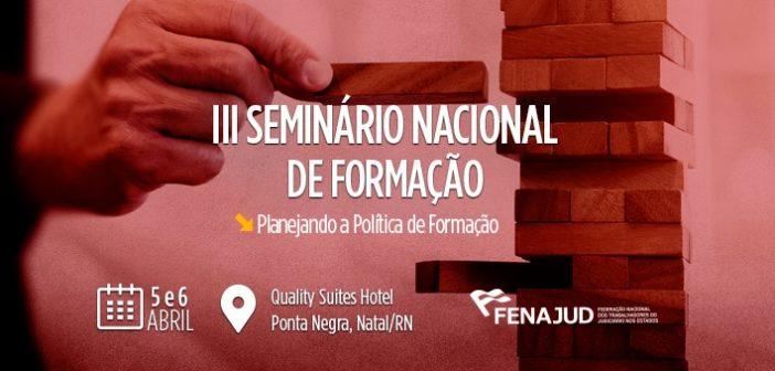 Seminário Nacional de Formação Sindical acontece em Natal nos dias 5 e 6 de abril