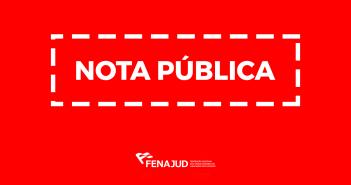 Fenajud repudia série de ataques contra trabalhadores do serviço público e alerta categoria