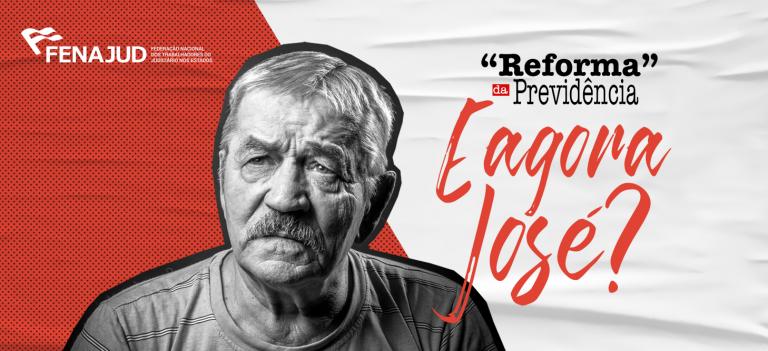 Fenajud lança campanha nacional contra aprovação da reforma da Previdência