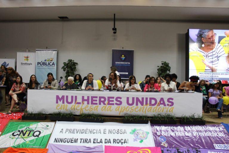 Mulheres Unidas em Defesa da Previdência marca mais um dia de luta contra a reforma